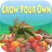 Grow Your Own !